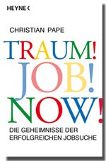 Traum! Job! Now
